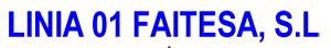 LINIA 01 FAITESA S.L.